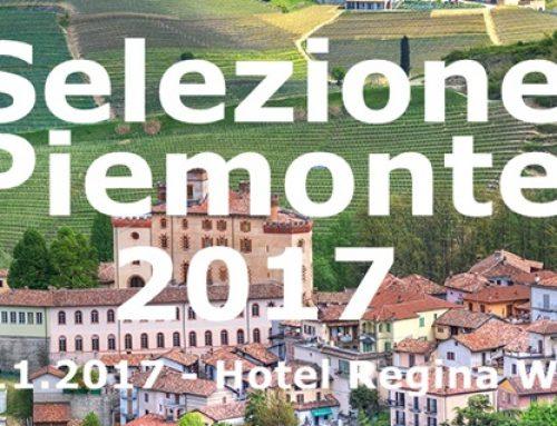 Selezione Piemonte 2017 – Fachmesse für piemontesische Weine und Spezialitäten